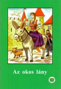 Ligeti Róbert: Az okos lány - OLVASS MAGADNAK! -  (Könyv)