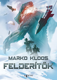 Marko Kloos: Felderítők -  (Könyv)