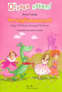 Anna Taube: Hercegkisasszonyok - Négy különleges hercegnő története -  (Könyv)