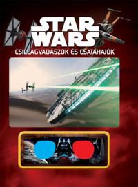 Star Wars - Csillagvadászok és csatahajók (3D-s szemüveggel) -  (Könyv)