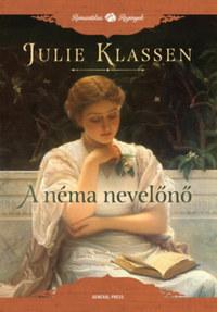 Julie Klassen: A néma nevelőnő -  (Könyv)