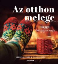 Jonny Jackson, Elias Larsen: Az otthon melege - Hygge: a boldogság dán receptje -  (Könyv)