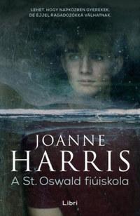 Joanne Harris: A St. Oswald fiúiskola -  (Könyv)