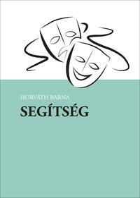 Horváth Barna: Segítség -  (Könyv)