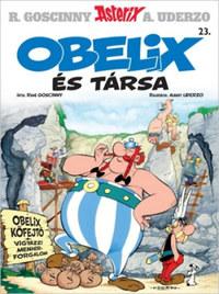 René Goscinny: Asterix 23. - Obelix és társa -  (Könyv)