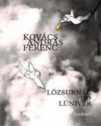 Kovács András Ferenc: Lözsurnál dö Lüniver -  (Könyv)
