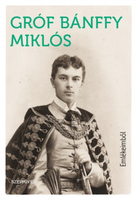 Bánffy Miklós: Emlékeimből -  (Könyv)