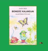 Zalán Tibor: Bongóc kalandjai -  (Könyv)