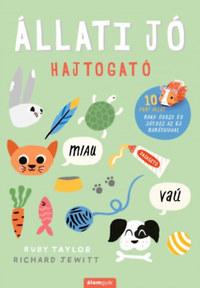 Ruby Taylor, Richard Jewitt: Állati jó hajtogató - Játék a gyereknek, élmény a szülőnek -  (Könyv)