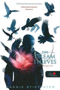 Maggie Stiefvater: The Dream Thieves - Álomrablók - Hollófiúk II. -  (Könyv)