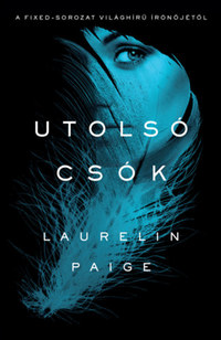 Laurelin Paige: Utolsó csók -  (Könyv)