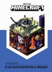 Minecraft - Útmutató az Alvilághoz és a Véghez -  (Könyv)