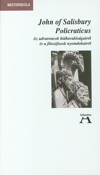 John of Salisbury: Policraticus -  (Könyv)