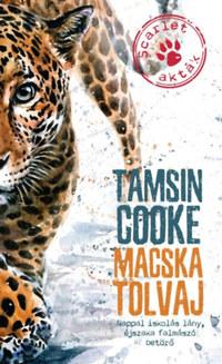Tamsin Cooke: Macska tolvaj - Scarlet-akták -  (Könyv)