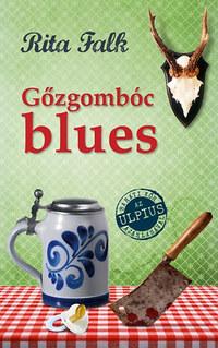 Rita Falk: Gőzgombóc blues -  (Könyv)