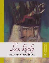Melania G. Mazzucco: Lear király - Meséld újra! -  (Könyv)