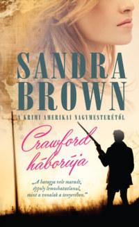 Sandra Brown: Crawford háborúja -  (Könyv)