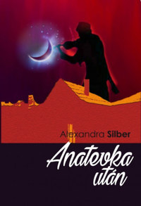 Alexandra Silber: Anatevka után -  (Könyv)