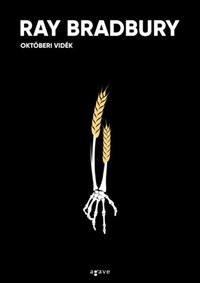 Ray Bradbury: Októberi vidék -  (Könyv)