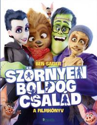 Ben Safier: Szörnyen Boldog család - A filmkönyv -  (Könyv)