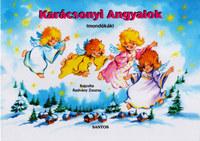 Radvány Zsuzsa: Karácsonyi angyalok - Mondókák -  (Könyv)