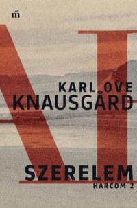Karl Ove Knausgard: Szerelem - Harcom 2. -  (Könyv)