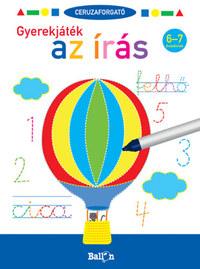 Ceruzaforgató - Gyerekjáték az írás 6-7 éveseknek -  (Könyv)