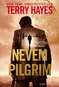 Terry Hayes: Nevem Pilgrim -  (Könyv)