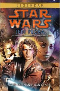 David Shermann, Dan Cragg: Star Wars: Jedi Próba -  (Könyv)