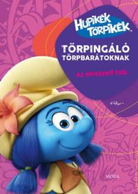 Hupikék Törpikék - Törpingáló Törpbarátoknak - Az elveszett falu -  (Könyv)