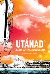 Hajdú-Antal Zsuzsanna: Utánad - A léggömbök 2. kötete -  (Könyv)