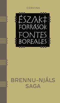 Brennu-Njáls Saga - Északi források - A fölperzselt tanya története -  (Könyv)