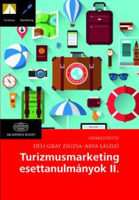 Turizmusmarketing esettanulmányok II. -  (Könyv)