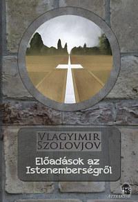 Vlagyimir Szolovjov: Előadások az Istenemberségről -  (Könyv)