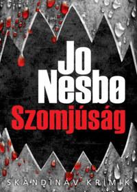 Jo Nesbo: Szomjúság -  (Könyv)