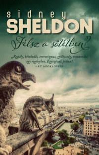 Sidney Sheldon: Félsz a sötétben? -  (Könyv)