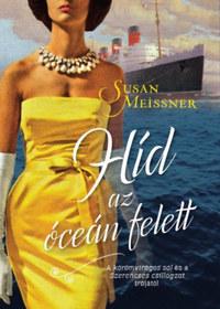 Susan Meissner: Híd az óceán felett -  (Könyv)