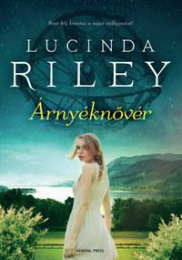 Lucinda Riley: Árnyéknővér -  (Könyv)