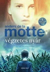 Anders De La Motte: Végzetes nyár -  (Könyv)