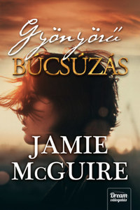 Jamie McGuire: Gyönyörű búcsúzás -  (Könyv)