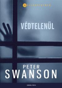 Peter Swanson: Védtelenül -  (Könyv)