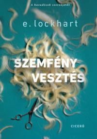 E. Lockhart: Szemfényvesztés -  (Könyv)