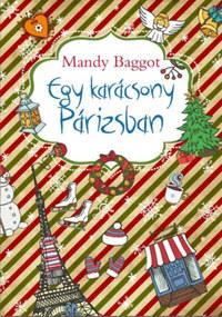Mandy Baggot: Egy karácsony Párizsban -  (Könyv)