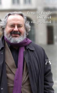 Tengelyi László: Őstények és világvázlatok -  (Könyv)