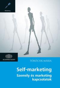 Törőcsik Mária: Self-marketing - Személy és marketing kapcsolatok -  (Könyv)