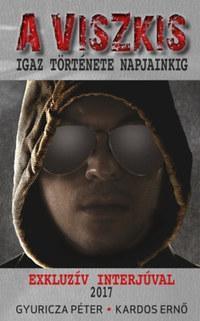 Gyuricza Péter, Kardos Ernő: A viszkis -  (Könyv)