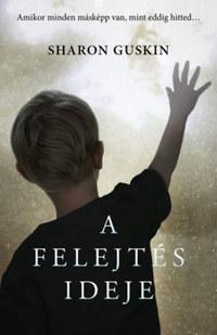 Sharon Guskin: A felejtés ideje -  (Könyv)