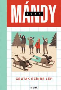 Mándy Iván: Csutak színre lép -  (Könyv)