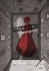 Pacskovszky Zsolt: Titkos mozi -  (Könyv)