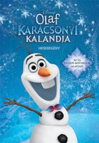 Jégvarázs - Olaf karácsonyi kalandja - meseregény -  (Könyv)